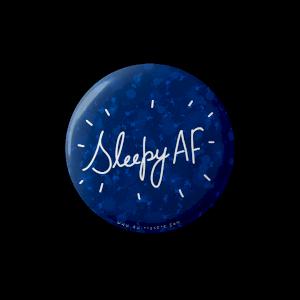 Sleepy AF