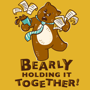 Bearly Holding It Together