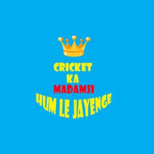 Cricket ka madamji