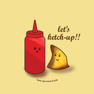 Let's Ketch-Up