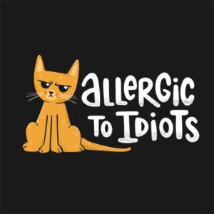 Allergic to Idiots